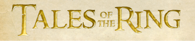 Tales of the Ring: A Lord of the Rings Adventure