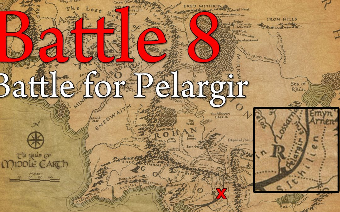8. The Battle for Pelargir