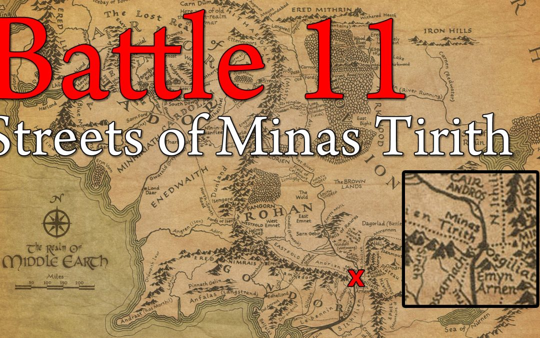 11 The Streets of Minas Tirith
