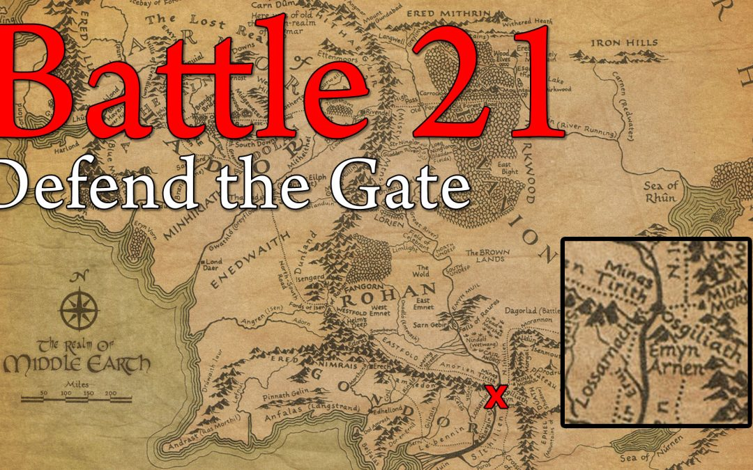 21. Defend the Gate