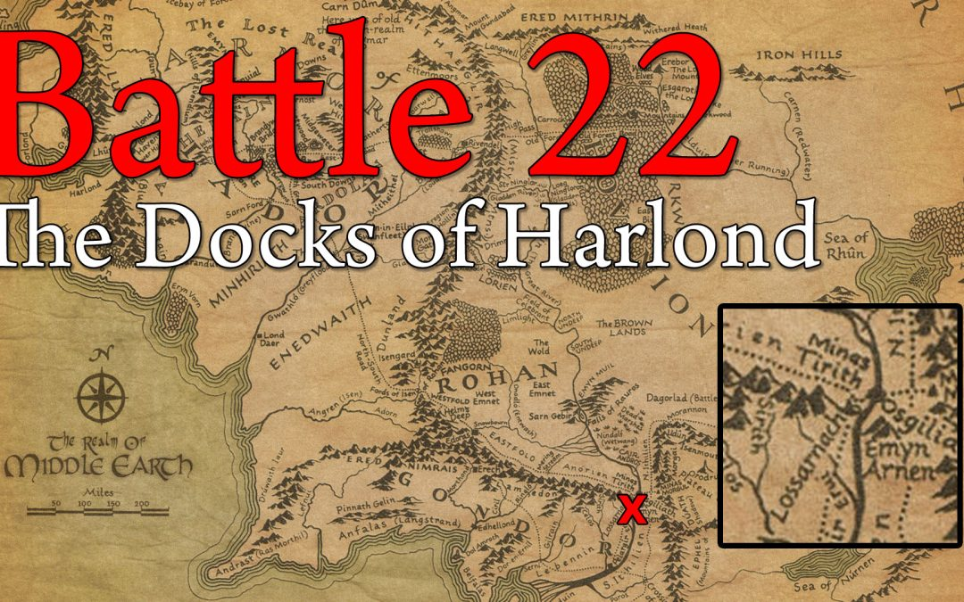 22: The Docks of Harlond